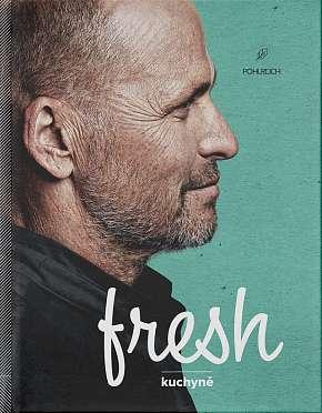 Sleva 20% - Kuchařka Fresh kuchyně od známého Zdeňka Pohlreicha 96 nejoblíbenějších receptů…