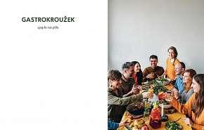 Sleva 20% - Kuchařka Gastrokroužek, spojilo nás jídlo od skupiny foodblogerů okolo Lukáše…